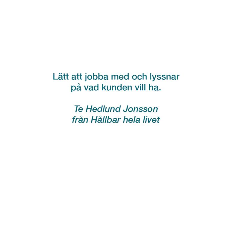 HÅLLBAR HELA LIVET